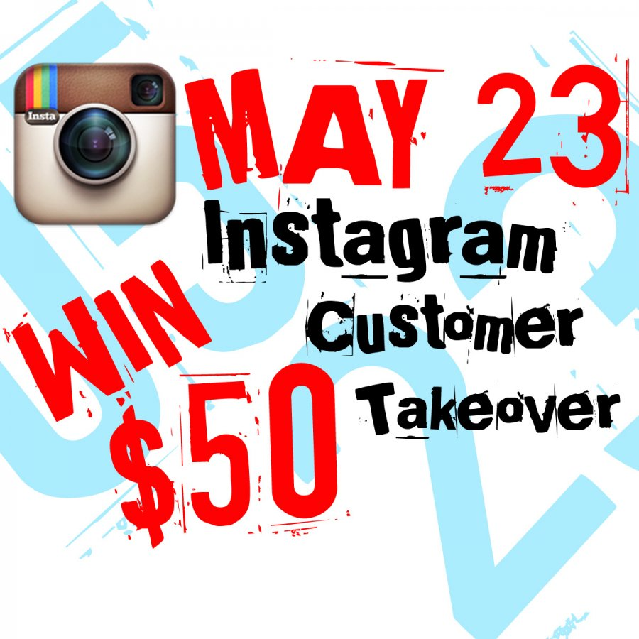 May 23 Instagram Takeover Contest