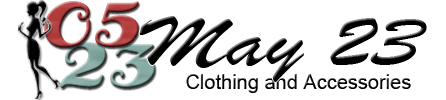 May 23 Clothing and Accessories